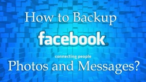 How to Archive Facebook Messages and Photos?