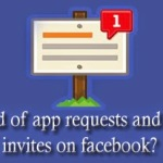 Block app requests and Game invites on facebook