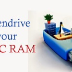 How to use Pendrive as RAM?