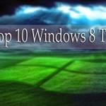 WINDOWS 8 TIPS – Best 10