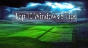 TEN Best WINDOWS 8 TIPS