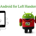 Android for Left Handers