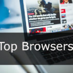 Top 10 Browsers for Windows PC (2019)