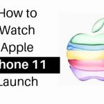 Where to watch the new iPhone 11 launch online?