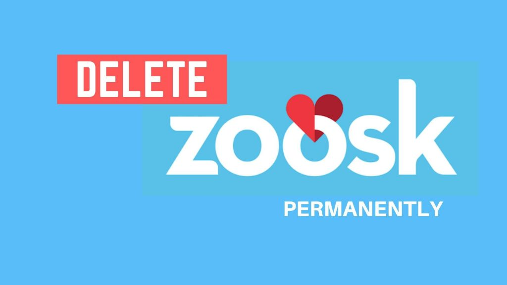 How to Delete Your Zoosk Account Permanently? [2020 ...
