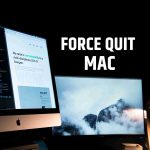 Force Quit Mac Programs/Apps instantly [Shortcut] 2019