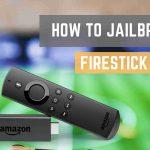 How to Jailbreak Firestick? (100% Worked) 2019