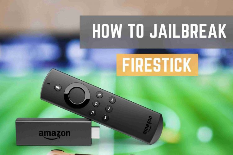 Jailbreak Firestick 4K