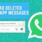 Read Deleted WhatsApp Message Someone Sent You