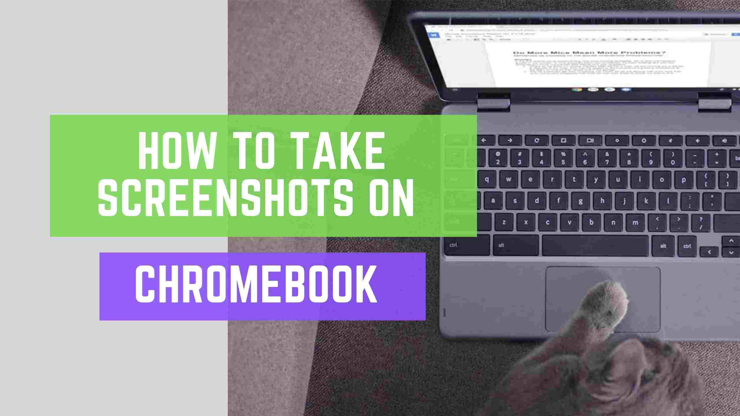 how to take Screenshots Chromebook