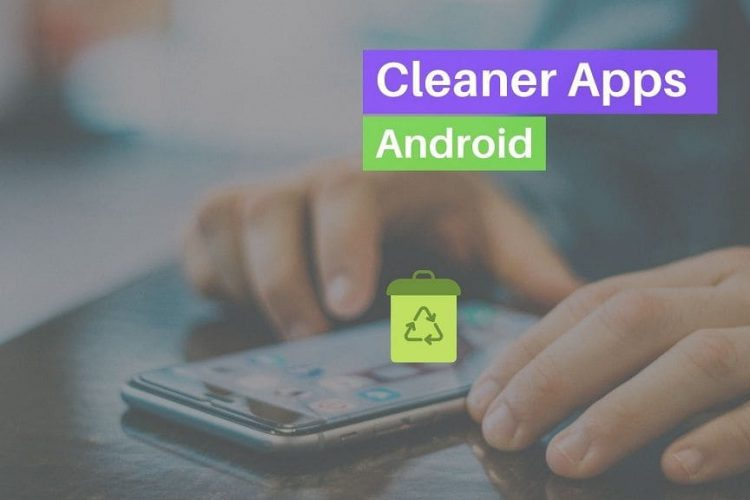 Android Cleaner Apps