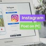 How to post on Instagram From PC, Laptop, Mac
