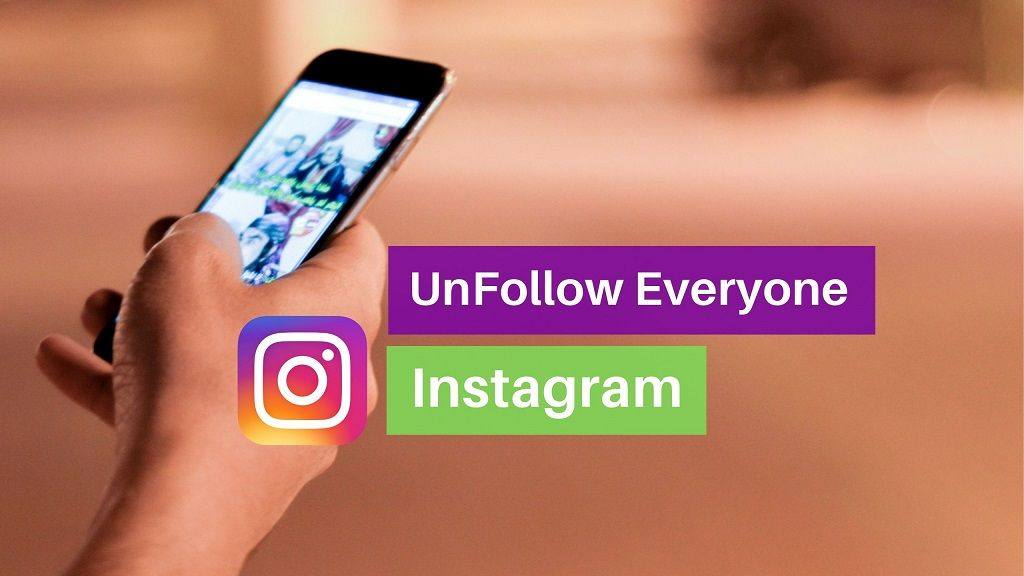 Unfollow Everyone on Instagram