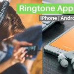 10 Ringtone Apps for iPhone & Android [Free] 2019