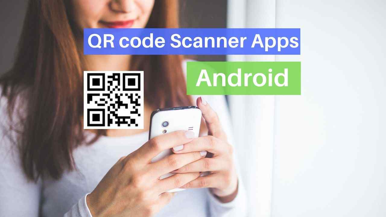 How to Scan QR Codes on Android [Best QR code scanners] - Waftr.com