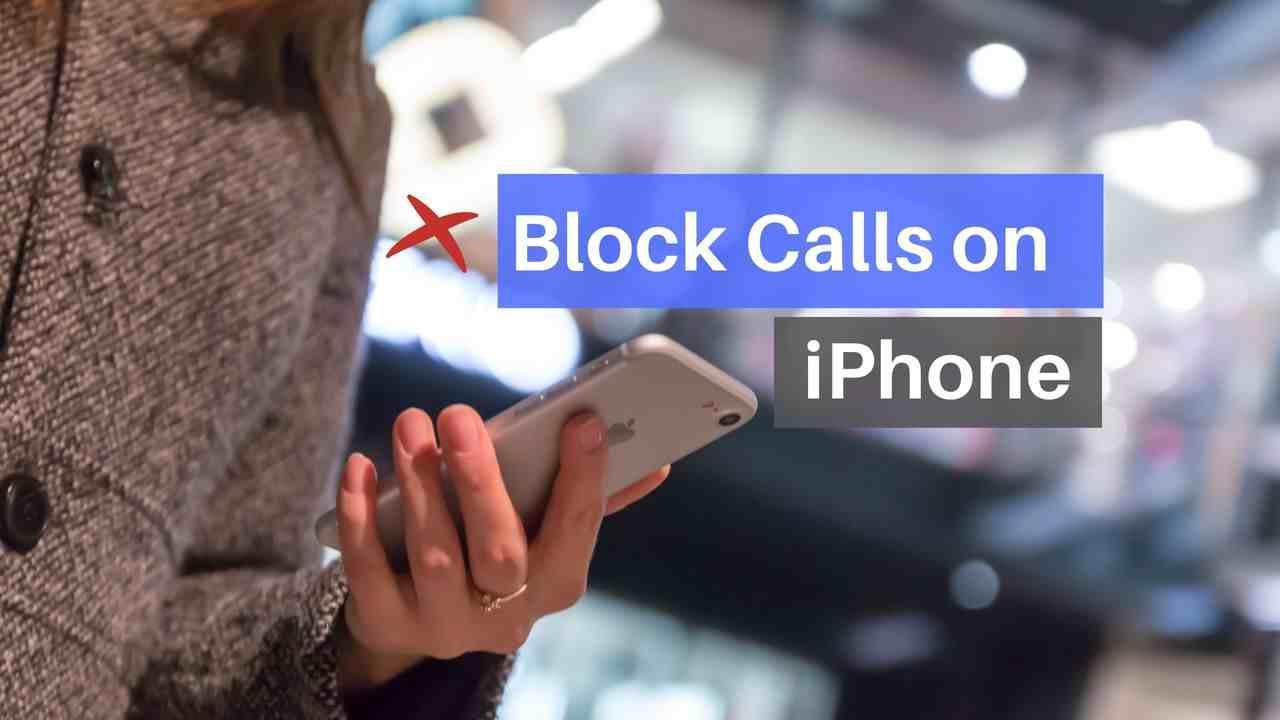 Block calls on iPhone