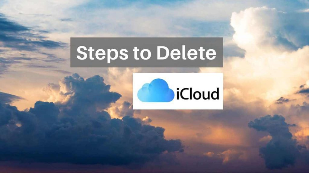 steps to delete icloud