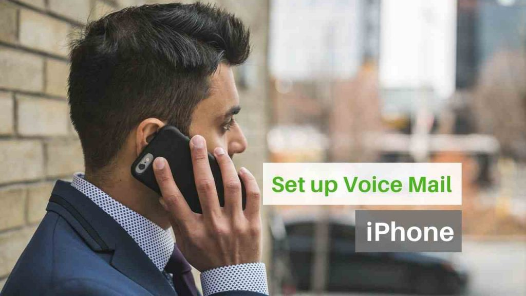 How To Set Up Voicemail on iPhone 7, 8, X, 11