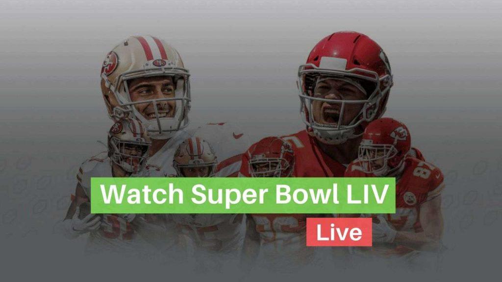 watch super bowl liv live
