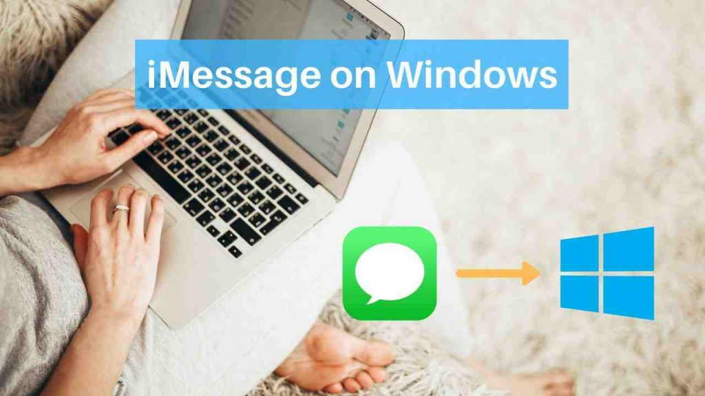 Use iMessage on Windows
