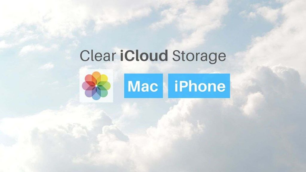 How To Clear iCloud Storage? [iPhone and Mac]